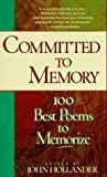 Committed to Memory, John Hollander, 1573226467