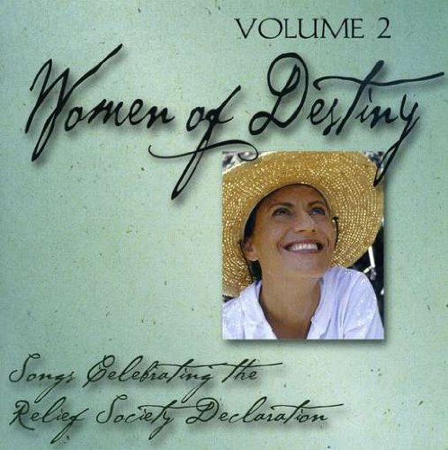 Price comparison product image Women of Destiny, Vol. 2: Songs Celebrating the Relief Society Declaration