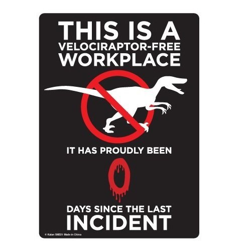 Flyss This is a Velociraptor- Free Workplace Funny Novelty Tin Sign ()