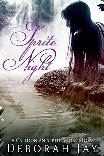 sprite-night-a-caledonian-sprite-short-story-the-caledonian-sprite-series