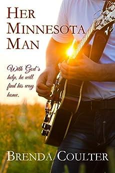 Her Minnesota Man (A Christian Romance Novel) by [Coulter, Brenda]