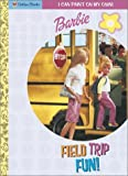 Field Trip Fun, Golden Books Staff, 0307299597