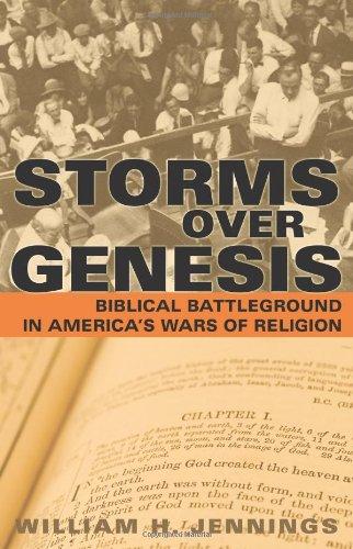 Storms over Genesis: Biblical Battleground in America's Wars of Religion