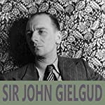 Sir John Gielgud | William Shakespeare,William Morris