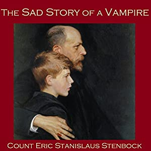 The Sad Story of a Vampire Audiobook