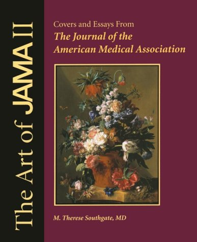 The Art of JAMA II Covers and Essays From The Journal of the American Medical Association