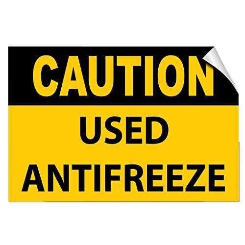 Caution Used Antifreeze Hazard Waste LABEL DECAL STICKER 7 inches x 5 inches - Antifreeze Decal