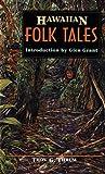 Hawaiian Folk Tales, Thomas G. Thrum, 1566471664