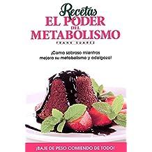 Recetas: El poder del metabolismo