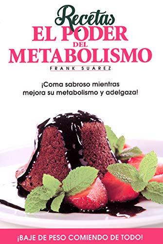 Libro : Recetas El Poder Del Metabolismo Por Frank Suarez...
