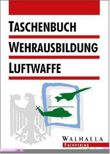 Taschenbuch Wehrausbildung Luftwaffe