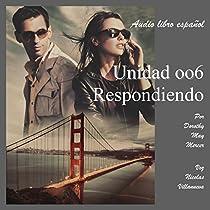 UNIDAD OO6 RESPONDIENDO [UNIT 006 RESPONDING]: LA SERIE DE MCBRIDE, NO. 1