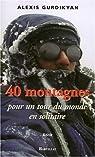 40 Montagnes pour un tour du monde en solitaire par Gurdikyan