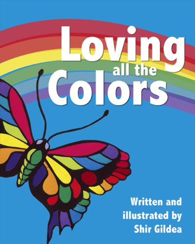 Read Online Loving All The Colors pdf