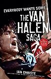 Everybody Wants Some: The Van Halen Saga