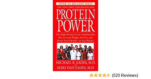 Protein power the high proteinlow carbohydrate way to lose weight protein power the high proteinlow carbohydrate way to lose weight feel fit and boost your health in just weeks kindle edition by michael r eades fandeluxe Gallery