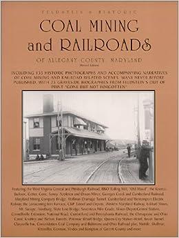 Feldstein S Historic Coal Mining And Railroads Of Allegany