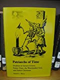 img - for Patriarchs of Time: Dualism in Saturn-Cronus, Father Time, the Watchmaker God, and Father Christmas book / textbook / text book