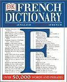 DK French Dictionary, Dorling Kindersley Publishing Staff, 0789444941