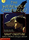 img - for Night Creature (The Werewolf Chronicles, Bk 1) book / textbook / text book