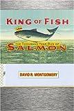 King of Fish, David R. Montgomery, 0813341477