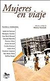 img - for Mujeres En Viaje (Narrativas Argentinas) book / textbook / text book