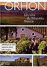 Les vins nouveaux du monde, tome 2 par Orhon