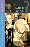 What Is Ancient Philosophy?, Pierre Hadot, 0674013735
