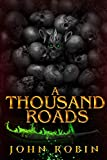 A Thousand Roads