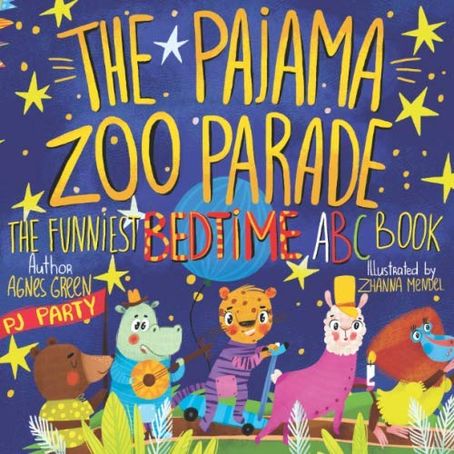 The Pajama Zoo Parade: The Funniest Bedtime ABC Book (The Funniest ABC Books) (Pajama Book)