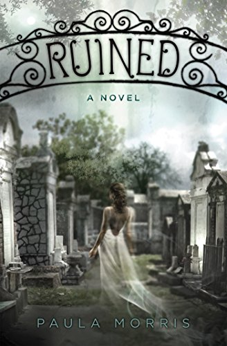 Ruined: A Novel by [Morris, Paula]