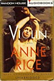 Books On Tape, Unabridged, 8 Audio Cassettes, Violin By Anne Rice