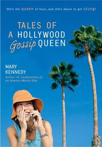 Tales of a Hollywood Gossip Queen
