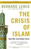 Book cover for The Crisis of Islam: Holy War and Unholy Terror