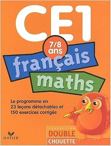 En ligne téléchargement gratuit Double Chouette : Français-Maths, CE1 - 7-8 ans (+ corrigés) pdf ebook