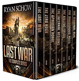 The Complete Last War Series (Books 1 - 7): A Post-Apocalyptic EMP Survival  Thriller