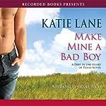 Make Mine a Bad Boy | Katie Lane