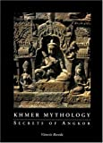 Khmer Mythology, Vittorio Roveda, 0834804247