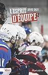 Passion Hockey V 03 l'Esprit d'Equipe par Skuy