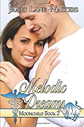Melodic Dreams (Moon Child)