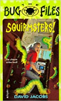 Book Squirmsters (Bug Files)