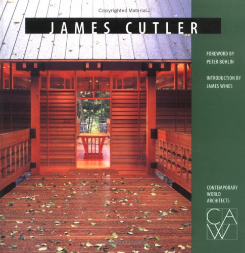 James Cutler (Contemporary World Architects)