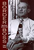Border Boss, J. Gilberto Quezada, 1585441538
