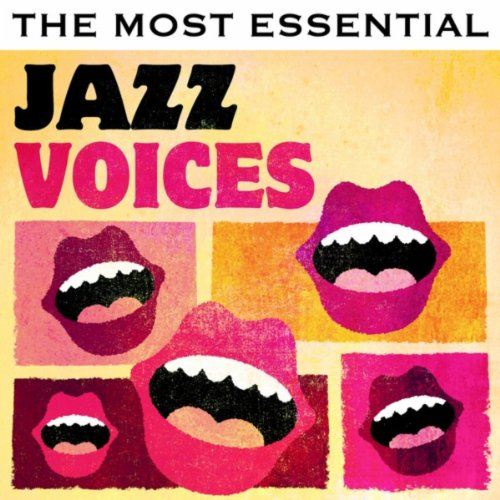 The Most Essential Jazz Voices