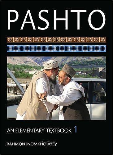 Pashto: An Elementary Textbook (Pashto Edition): Rahmon ...