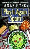 Play It Again, Spam (Pennsylvania Dutch Mystery)