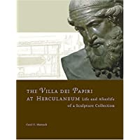The Villa del Papiri at Herculaneum – Life and Afterlife of a Sculpture Collection