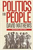 Politics for People, David Mathews, 0252067630