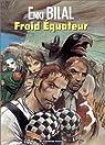 La Trilogie Nikopol, Tome 3 : Froid Équateur par Bilal