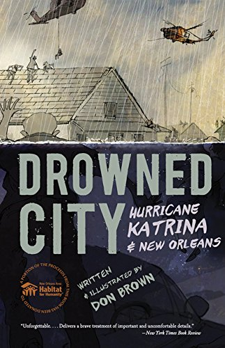 Drowned City: Hurricane Katrina and New Orleans PDF